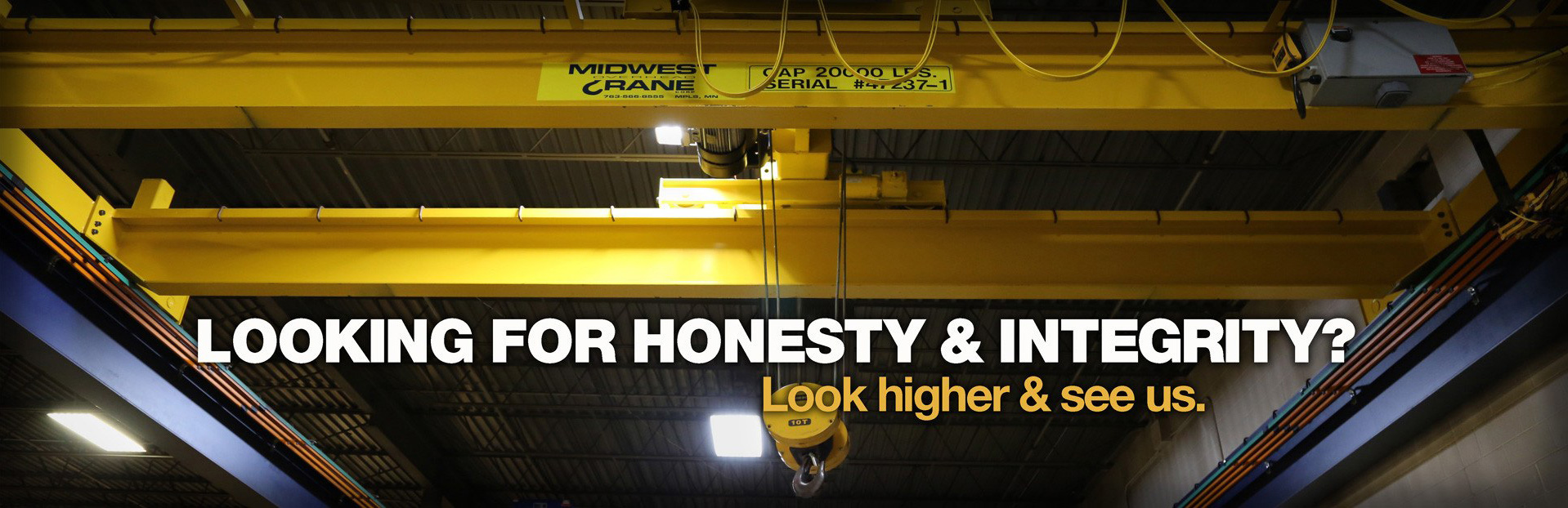 Looking for honesty & integrity? Look higher & see us.